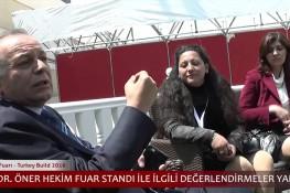 Visit of esteemed Dr. Öner Hekim to Turkey build 2016 fair